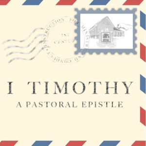 What About Women in the Church? (Part 1) - 1 Timothy 2:8-10 (August 18, 2019)