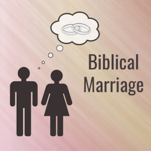 Biblical Marriage - Genesis 2:18-25, Ephesians 5:22-24 (July 29, 2018)