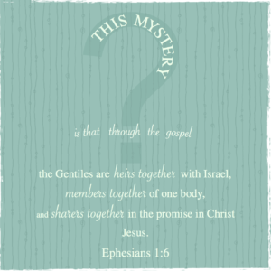 The Mystery - Ephesians 3:1-6