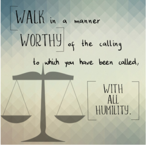 Walk Worthy (Part 1) - Ephesians 4:1-6