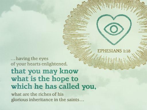 Ephesians 1:18 [fullscreen]