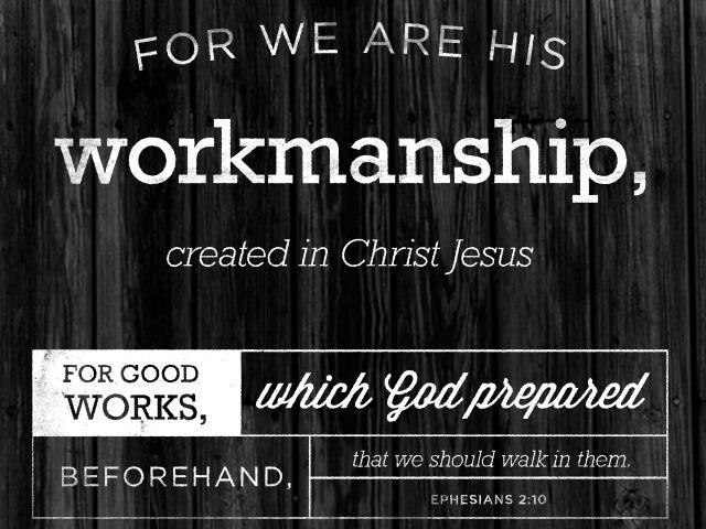 Ephesians 2:10 [fullscreen]