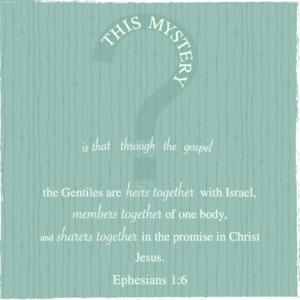 The Mystery - Ephesians 3:1-6