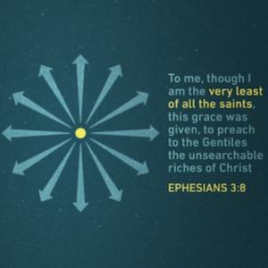 The Manifold Wisdom Of God - Ephesians 3:8-13