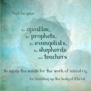 Given To Equip - Ephesians 4:11-12