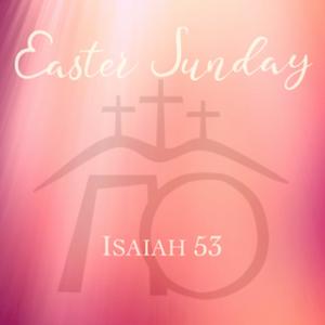 Isaiah In A Nutshell - Isaiah 53